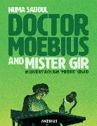 Cover-Bild zu Giraud, Jean: Moebius Library: Doctor Moebius and Mister Gir