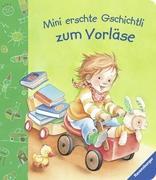 Cover-Bild zu Mini erschte Gschichtli zum Vorläse von Grimm, Sandra (Text von)
