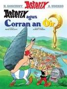 Cover-Bild zu Goscinny, Rene: Asterix Agus an Corran OIr (Gaelic)