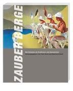 Cover-Bild zu Graf, Felix (Hrsg.): Zauber Berge