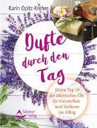 Cover-Bild zu Opitz-Kreher, Karin: Dufte durch den Tag