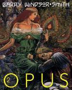 Cover-Bild zu Barry Windsor-Smith: Barry Windsor Smith: Opus Vol. 2