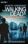 Cover-Bild zu Bonansinga, Jay: The Walking Dead 8