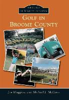 Cover-Bild zu Maggiore, Jim: Golf in Broome County