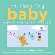 Cover-Bild zu McCann, Jim: Celebrating Baby
