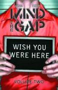 Cover-Bild zu Jim McCann: Mind the Gap Volume 2: Wish You Were Here