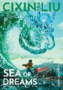 Cover-Bild zu Liu, Cixin: Cixin Liu's Sea of Dreams