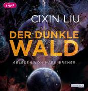 Cover-Bild zu Liu, Cixin: Der dunkle Wald