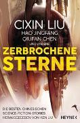 Cover-Bild zu Liu, Cixin: Zerbrochene Sterne