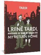 Cover-Bild zu Jacques Tardi: I, Rene Tardi, Prisoner Of War At Stalag 11B Vol. 2