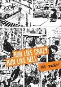 Cover-Bild zu Jean-Patrick Manchette: Run Like Crazy Run like Hell