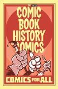 Cover-Bild zu Van Lente, Fred: Comic Book History of Comics: Comics For All