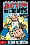 Cover-Bild zu Van Lente, Fred: Action Presidents #1: George Washington!