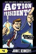 Cover-Bild zu Van Lente, Fred: Action Presidents #4: John F. Kennedy!