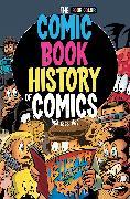 Cover-Bild zu Van Lente, Fred: Comic Book History of Comics: Birth of a Medium