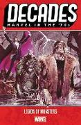 Cover-Bild zu Moench, Doug (Ausw.): Decades: Marvel in the 70s - Legion of Monsters