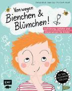 Cover-Bild zu Müller, Carsten: Von wegen Bienchen und Blümchen! Aufklärung, Gefühle und Körperwissen für Kinder ab 5