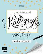 Cover-Bild zu Safarik, Natascha: Kalligrafie von A bis Z - Das Übungsheft