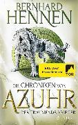 Cover-Bild zu Die Chroniken von Azuhr - Der träumende Krieger von Hennen, Bernhard