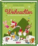 Cover-Bild zu So feiern wir Weihnachten von Dreller, Christian