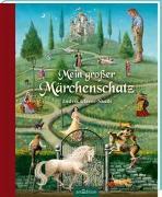 Cover-Bild zu Mein großer Märchenschatz von Wiencirz, Gerlinde (Hrsg.)