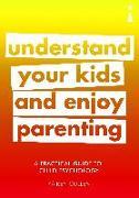 Cover-Bild zu Cullen, Kairen: A Practical Guide to Child Psychology