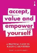 Cover-Bild zu Bonham-Carter, David: A Practical Guide to Building Self-Esteem