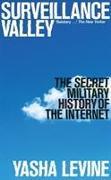 Cover-Bild zu Levine, Yasha: Surveillance Valley