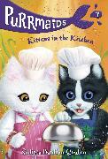 Cover-Bild zu Purrmaids #7: Kittens in the Kitchen (eBook) von Bardhan-Quallen, Sudipta