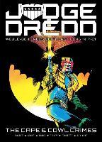 Cover-Bild zu Wagner, John: Judge Dredd: The Cape and Cowl Crimes