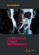 Cover-Bild zu Rauchfleisch, Udo: Narzissten leben gefährlich (eBook)