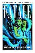 Cover-Bild zu Ed Brubaker: Fatale Volume 1: Death Chases Me