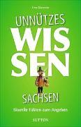 Cover-Bild zu Giesecke, Una: Unnützes Wissen Sachsen