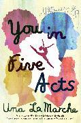 Cover-Bild zu LaMarche, Una: You in Five Acts