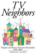 Cover-Bild zu DeLong, Thomas a.: TV Neighbors