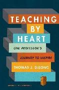 Cover-Bild zu DeLong, Thomas J.: Teaching by Heart