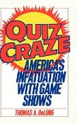 Cover-Bild zu DeLong, Thomas A.: Quiz Craze