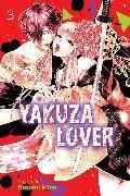 Cover-Bild zu Mino, Nozomi: Yakuza Lover, Vol. 3