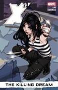 Cover-Bild zu Liu, Marjorie M.: X-23 Volume 1: The Killing Dream