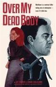 Cover-Bild zu Jay Faerber: Over My Dead Body