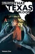 Cover-Bild zu Chris Condon: That Texas Blood, Volume 1