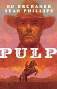 Cover-Bild zu Ed Brubaker: Pulp