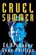Cover-Bild zu Ed Brubaker: Cruel Summer