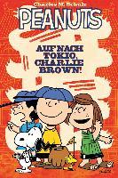 Cover-Bild zu Scott, Vicki: Peanuts 02: Auf nach Tokio, Charlie Brown!