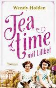 Cover-Bild zu Holden, Wendy: Teatime mit Lilibet