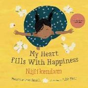 Cover-Bild zu Gray Smith, Monique: My Heart Fills with Happiness / Nijiikendam