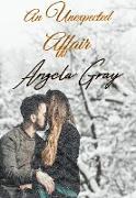 Cover-Bild zu Gray, Angela: An Unexpected Affair (eBook)