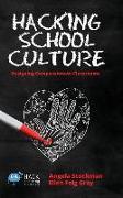 Cover-Bild zu Stockman, Angela: Hacking School Culture