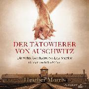 Cover-Bild zu Der Tätowierer von Auschwitz von Morris, Heather