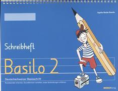 Cover-Bild zu Basilo 2. Schreibheft von Bieder Boerlin, Agathe